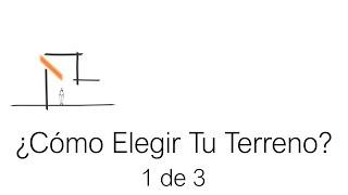 Planos de casas ¿Cómo Elegir Un Terreno? (Parte 1 de 3)