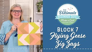 Learn How to Make a Quilt - Make Quilt Block 7 - Flying Geese Zig Zags Block | Fat Quarter Shop