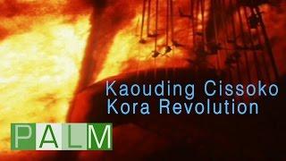 Kaouding Cissoko: Kora Revolution [Full Album]