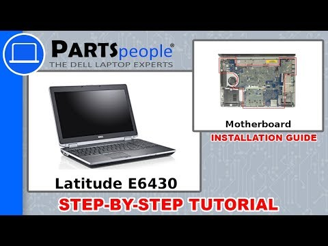 Dell Latitude E6430 (P25G001) Motherboard Removal & Installation