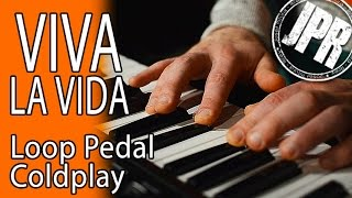 VIVA LA VIDA - EPIC LOOP PEDAL Coldplay Keyboard Cover! (BOSS RC-30)