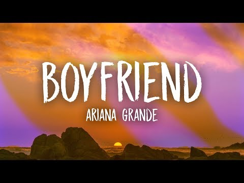 Ariana Grande, Social House - boyfriend (Lyrics)