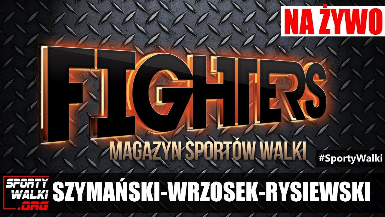 Magazyn Sportów Walki FIGHTERS #12 – Szymański, Wrzosek, Rysiewski.