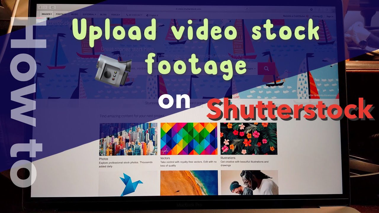 How to upload video stock footage clips to shutterstock