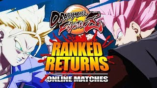 RANKED MATCHES RETURN: Dragon Ball FighterZ - Online Ranked Matches