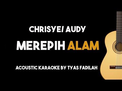 Chrisye/Audy - Merepih Alam  (Karaoke Gitar Akustik) dengan Lirik