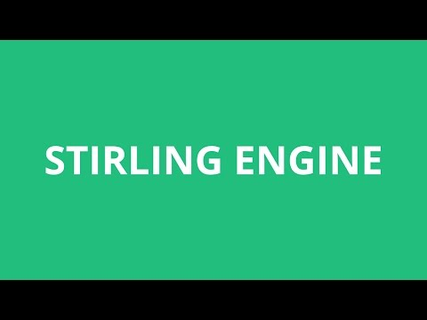 How To Pronounce Stirling Engine - Pronunciation Academy