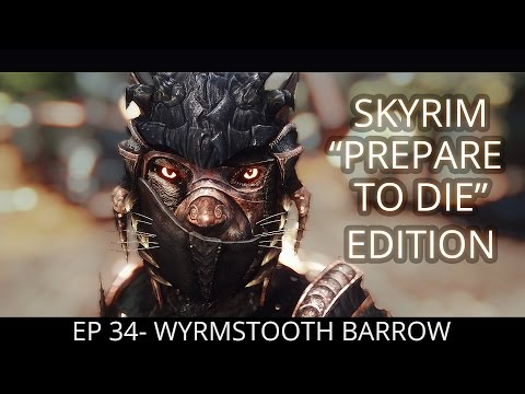 DUNGEON PARTY! Skyrim: Prepare to Die Edition   Path of Assassin   - EP 34