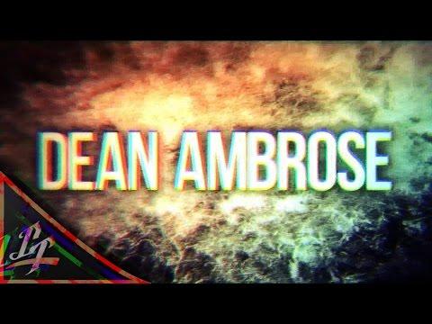 ► Dean Ambrose || Custom Titantron V2 ᴴᴰ ◄