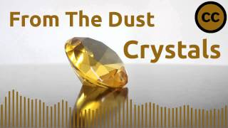 Скачать From The Dust Crystals Dubstep