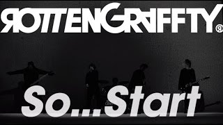 ROTTENGRAFFTY - So...Start