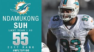 #55: Ndamukong Suh (DT, Dolphins) | Top 100 Players of 2017 | NFL