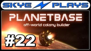 Planetbase Part 22 ►Series Finale - All Milestones Completed!◀ [1080p 60 FPS] Gameplay/Lets Play
