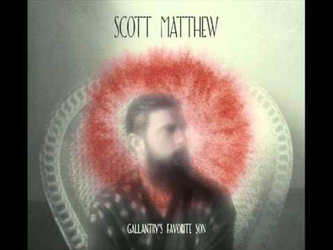 Scott Matthew - Duet (Gallantry´s Favorite Son 2011)