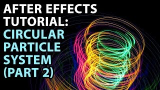 After Effects Tutorial: Circular Particle System [PART 2]