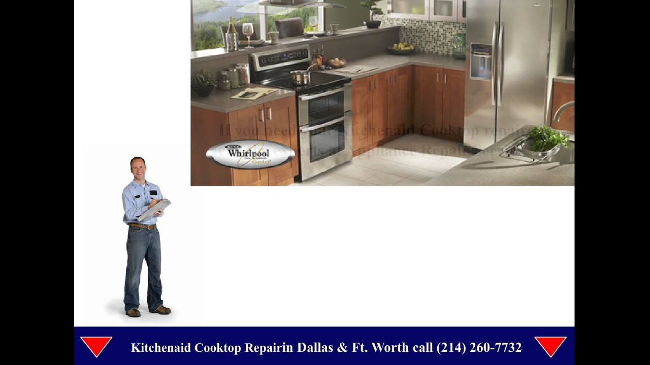 Kitchenaid Cooktop Repair Dallas