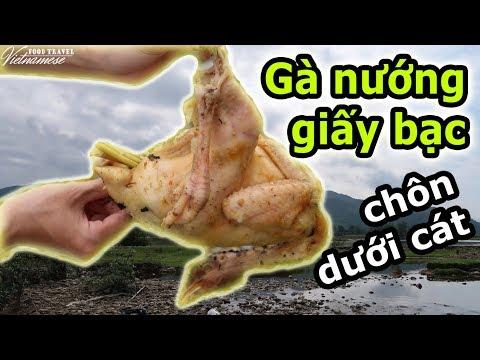 Nướng gà giấy bạc | Vietnamese Food Travel