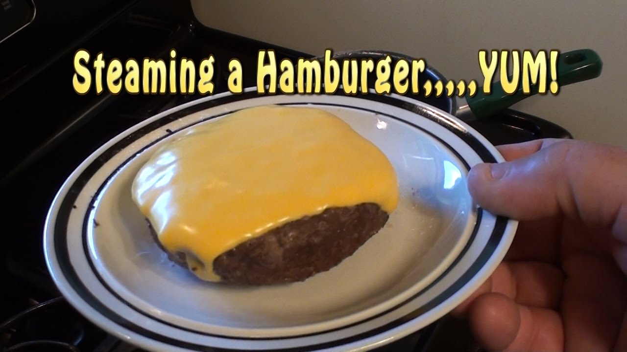 How to cook steamed burgers
