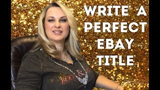 How to write Ebay Title Instantly. Bulletproof Formula