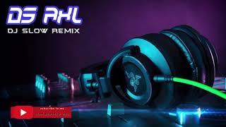 Download lagu AXL Slow DJ s MP3