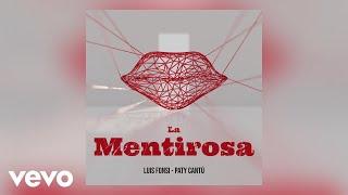 Luis Fonsi, Paty Cantú - La Mentirosa (Audio)