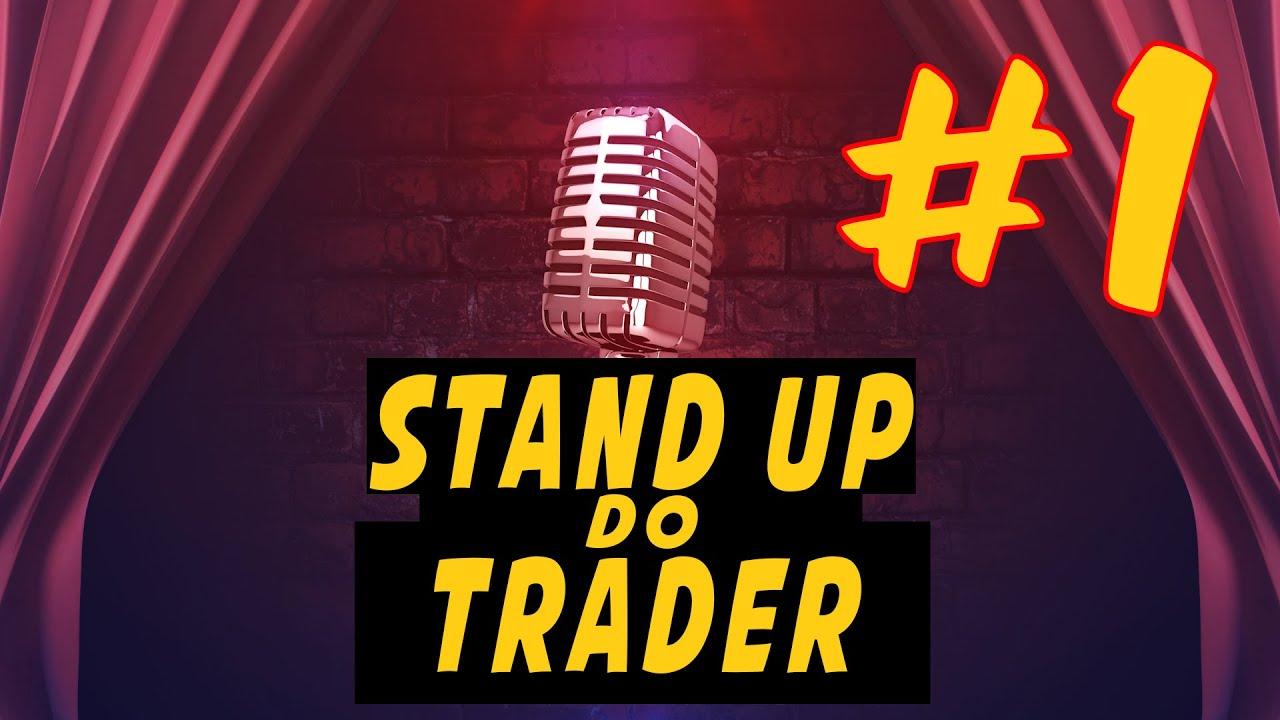 #1 STAND UP do Trader - Projeto Piloto
