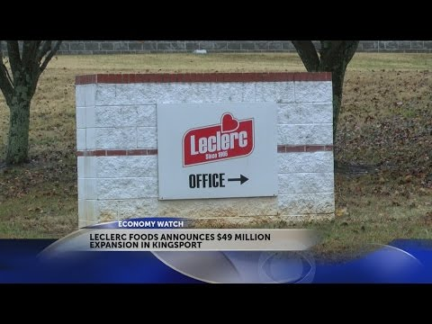 Leclerc Foods To Invest $49M For Kingsport Headquarters; Creating 105 Jobs