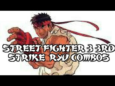 Street fighter 3 3rd strike ryu Combos preview