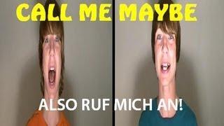 """""""CALL ME MAYBE"""" - AUF DEUTSCH! (Carly Rae Jepsen)"""