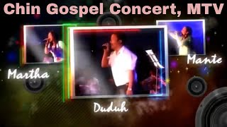 Chin Gospel Concert, MTV - A Mai Hrangah (Full Version)