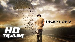 INCEPTION 2 - First Look Teaser Trailer [HD] (Christopher Nolan, Leonardo DiCaprio Movie) | Concept