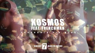 DIOX HIFI feat. Frenchman - Kosmos (prod. Sir Mich) (audio)