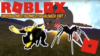 Roblox Dinosaur Simulator Halloween - Part 3 SKINS! (SPIDER TROODON!!!)