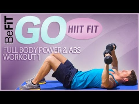 BeFiT GO | HIIT Fit- Full Body Power & Abs - Workout 1