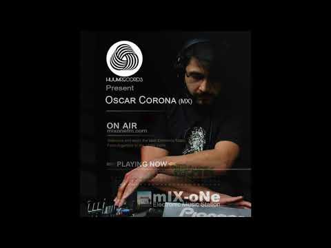 Huumcast015 Oscar Corona (Amixtli) @ mixOne Radio