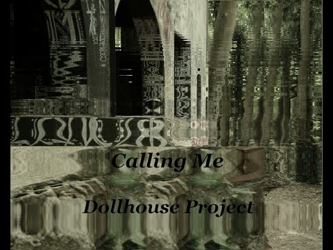 Calling Me_ Dollhouse Project