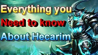 Hecarim - Everything About Him - League of Legends