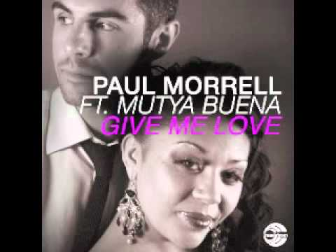 Paul Morrell ft. Mutya Buena - Give Me Love (Reset The Preset Remix)