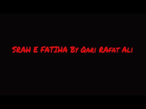 """Sorah e fatiha"" by Qari RAfat Ali"