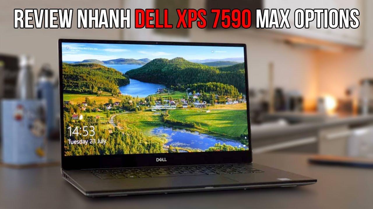 Trên Tay Sản Phẩm Laptop Dell XPS 15 7590 Khủng Nhất Việt Nam