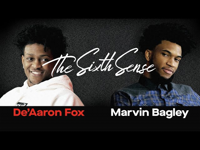 DeAaron Fox and Marvin Bagley are the future in Sacramento | THE SIXTH SENSE