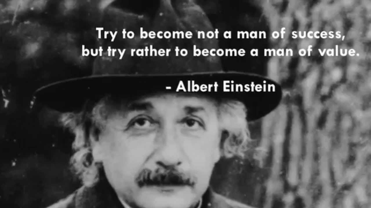 Albert Einstein Quotes Strive Not Success: 5 Albert Einstein Quotes About His Life And Values