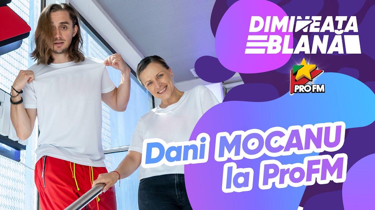 Dr. DANI MOCANU la ProFM I #DimineataBlana