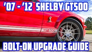 VMP's Bolt-On Upgrade Guide for 2007-2012 Shelby GT500