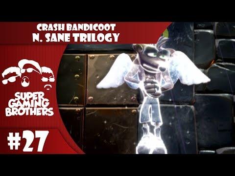 SGB Play: Crash Bandicoot N.Sane Trilogy - Part 27   Stormy Ass-Clench