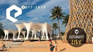 EPIZODE 2 - Phu Quoc 2018 (live aftermovie) thumbnail