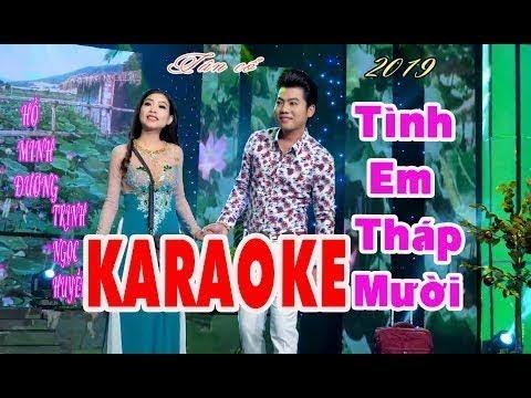 karaoke Tân cổ TÌNH EM THÁP MƯỜI | HỒ MINH ĐƯƠNG & TRỊNH NGỌC QUYỀN Beat chuẩn 2019