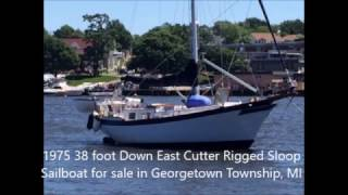 1975 38 foot Down East Cutter Rigged Sloop Sailboat for sale in Holland, MI. $45,000