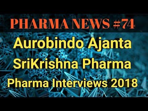 PHARMA NEWS #74 || Aurobindo Ajanta Sri Krishna Pharma Interviews 2018 | Pharma Jobs || Pharma Guide