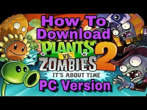 How To Download Plants Vs Zombies 2 PC Version | Berserk Gamer